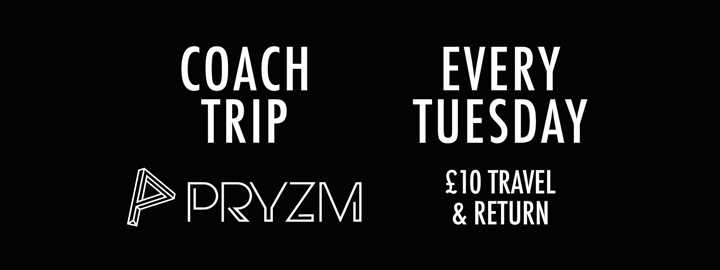 Visit Uk - Party Bus to Pryzm Birmingham ****CANCELLED****