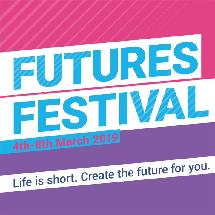 Futures Festival - Day 4: What's Next? Everything You Need for your Future